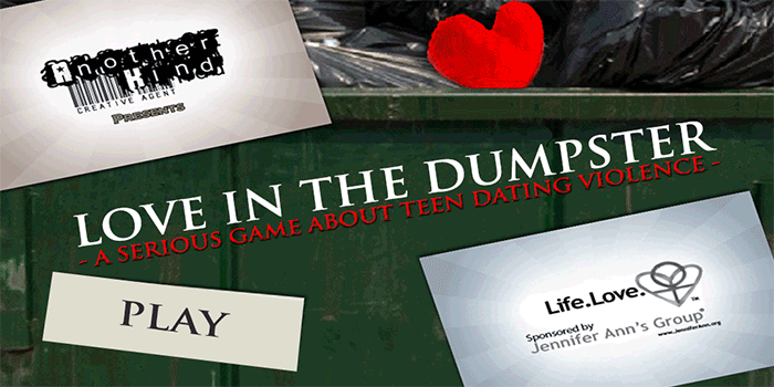 Love in the Dumpster is an award-winning video game developed to prevent teen dating violence.